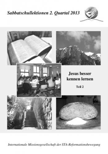 Jesus besser kennenlernen, Teil 2