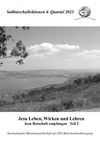 Jesus Leben, Wirken und Lehren, Teil 2