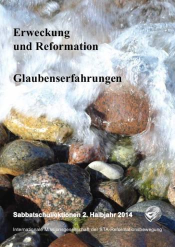 Erweckung und Reformation & Glaubenserfahrungen